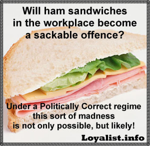 Ham Sandwiches A Sackable Offence?