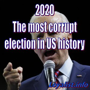 2020: The most corrupt election in US history