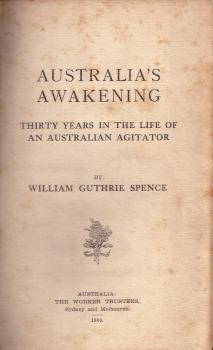 W. G. Spence, Australia's Awakening